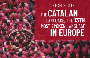 Exposició 'The Catalan language, the 13th most spoken language in Europe'
