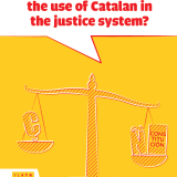 What are the obstacles preventing the use of Catalan in the justice system?