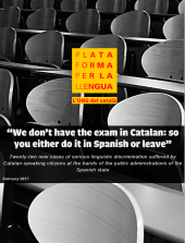 """We don't have the exam in Catalan: so you either do it in Spanish or leave"""